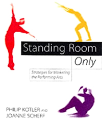 Standing Room Only: Strategies for Marketing the Performing Arts Издательство: Harvard Business School Press, 1997 г Твердый переплет, 560 стр ISBN 0875847374 инфо 6254j.
