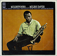 Miles Davis Milestones Серия: Original Columbia Jazz Classics инфо 3500f.